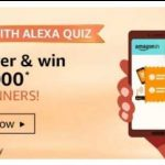 Amazon Pay With Alexa Quiz Answers – Win 10,000 Rs Pay Balance