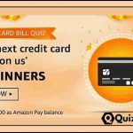 Amazon Credit Card Bill Quiz Answers win Today