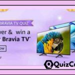 Amazon Sony Bravia Tv Quiz Answers - Win Sony Bravia TV