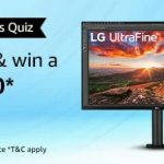 Amazon LG Monitors Quiz Answers Win Rs 10000 Pay Balance
