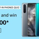 Amazon Alexa Built-In Phones Quiz Answers win Rs. 10000 Pay Balance